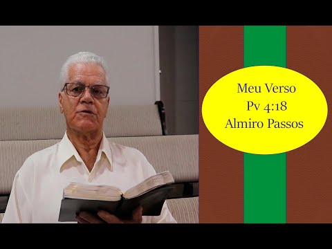 Meu Verso - Provérbios 4:18 - Pastor Almiro Passos