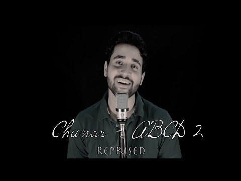 Chunar   ABCD 2   Reprised   Varun Dhawan   Arijit Singh   Sachin - Jigar   By Madhav Mahajan