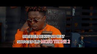 🔴 NOUVEAU CLIP DE DIDI B DE KIFF NO BEAT ||MOJO TRONE 2||