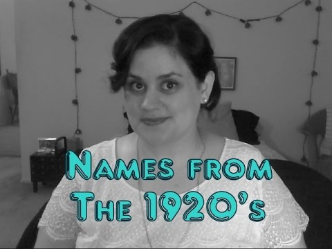Names from the 1920's – The Roaring 20's