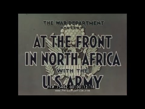 "U.S. ARMY OPERATION TORCH  ""AT THE FRONT IN NORTH AFRICA"" JOHN FORD  75462"