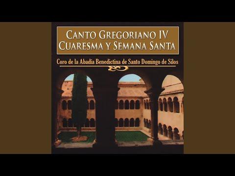 Canto Gregoriano IV, Cuaresma y Semana Santa: Attende, Domine