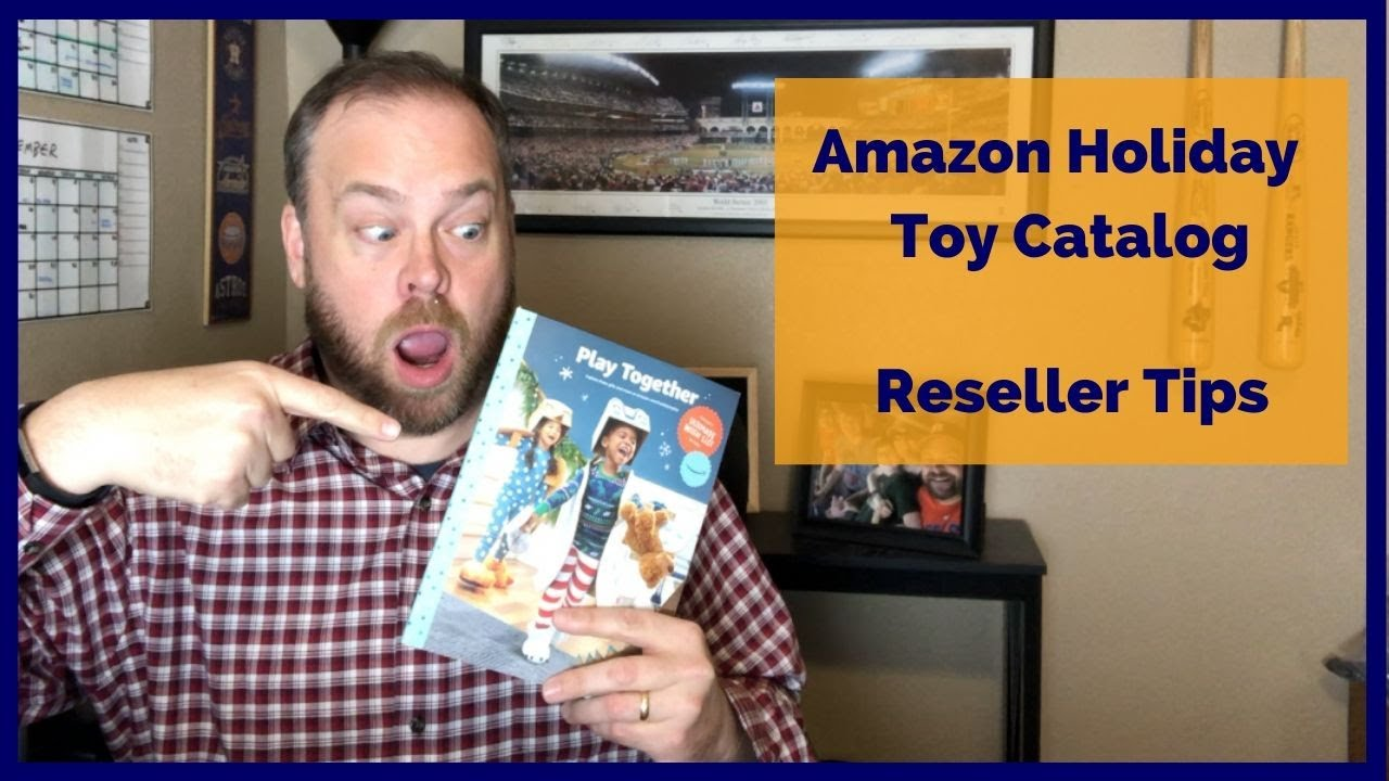 Amazon Holiday Toy Catalog Reseller Tips For Q4 Youtube