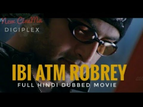 Download IBI ATM ROBREY (2019) New Released Hindi Dubbed Movie South Indian