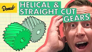 HELICAL VS. STRAIGHT CUT GEARS | Donut Media