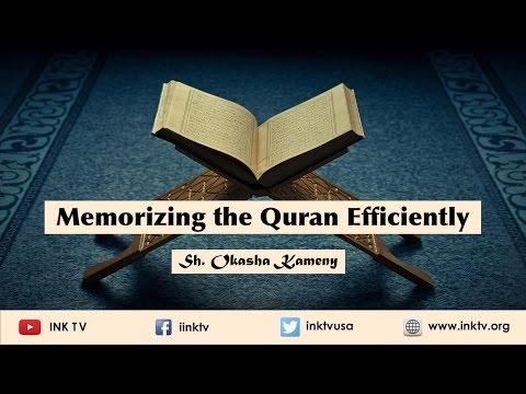 Memorizing the Quran Efficiently   Sh. Okasha Kameny INK TV Q&A