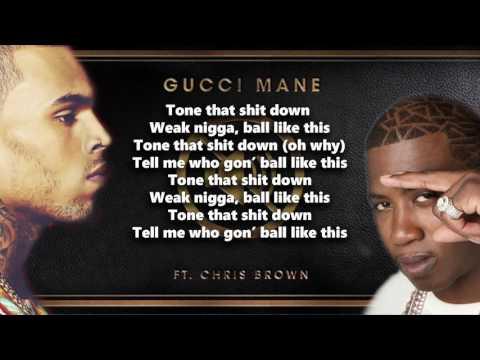 """Chris Brown ft Gucci Mane (Tone It Down) """"lyrics-letras"""""""