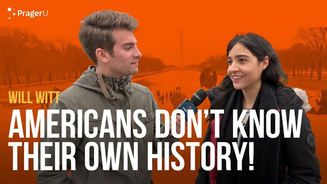Americans Don't Know Their Own History!