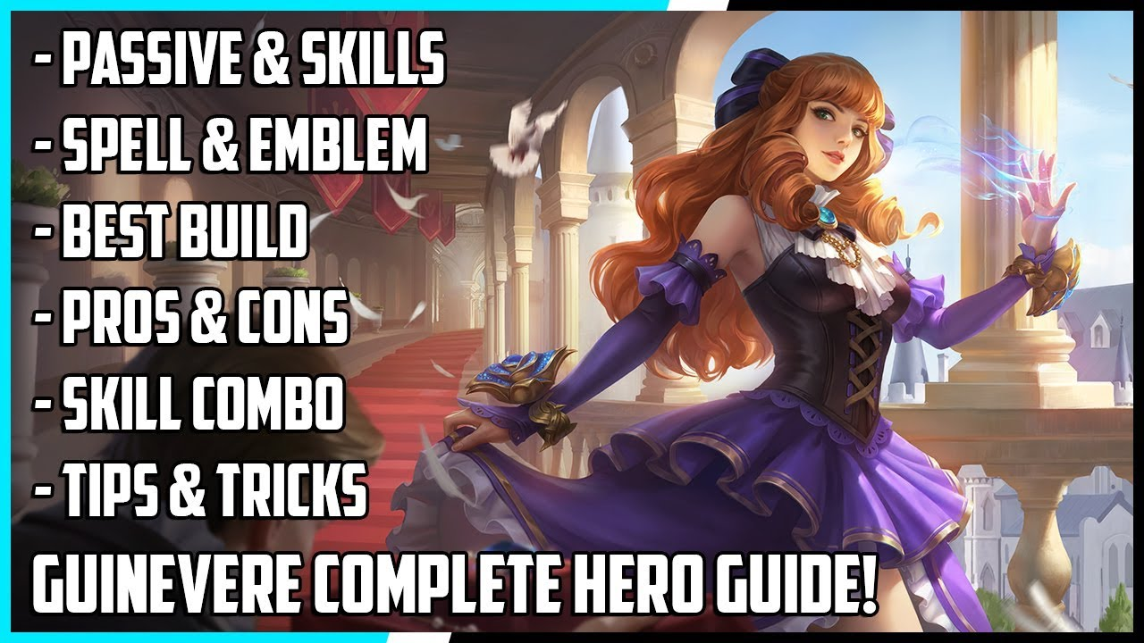 New Hero Guinevere Complete Guide! Best Build, Spells, Skill Combo, Tips & Tricks | Mobile Legends