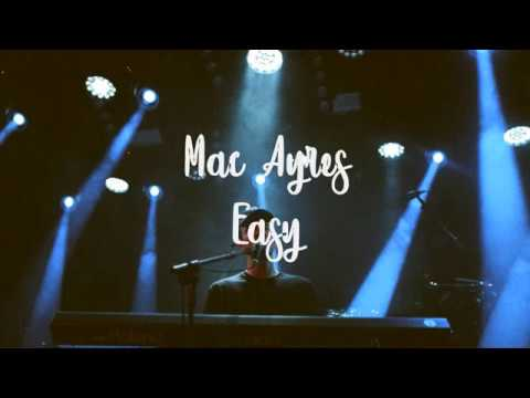 Mac Ayres - Easy (Lyrics Video)