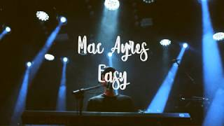 Mac Ayres - Easy (Lyrics Mp3)