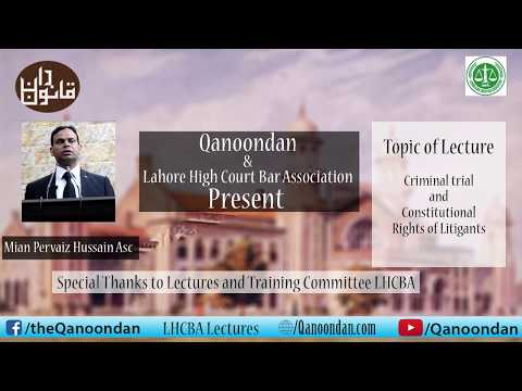 Part 1 of Lecture on Criminal Trial and Constitutional Rights of litigants