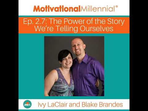 2.7 The Power of the Story We're Telling Ourselves