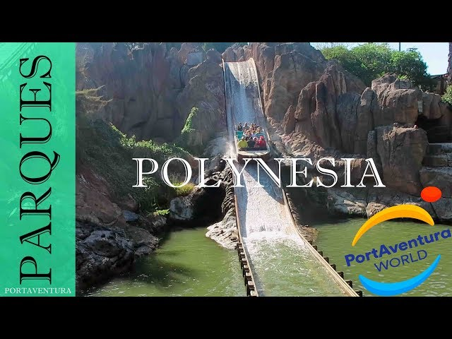 PortAventura Park Area Polynesia | Salou Tarragona