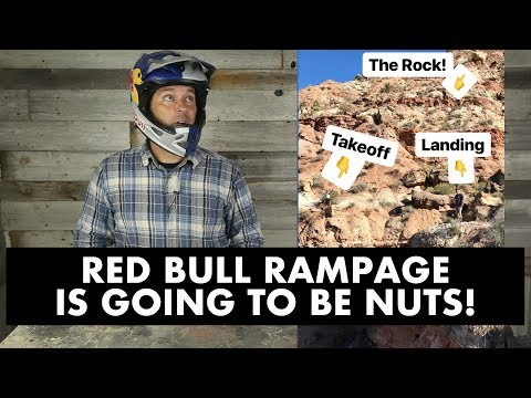 RED BULL RAMPAGE IS GOING TO BE NUTS!!!