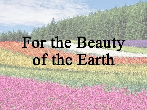 For the Beauty of the Earth (Michelle Swift, Hymn with Lyrics, Contemporary)
