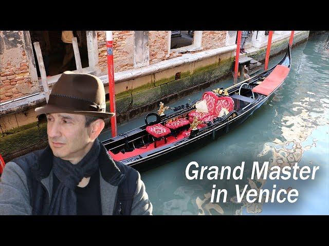 Vlog #1: Grand Master in Venice