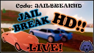 NEW CODE!! It's Jailbreak but HD!! | ROBLOX Jailbreak LIVE! *ROAD TO 900 SUBS*