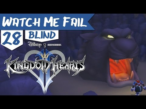 "Watch Me Fail | Kingdom Hearts II (BLIND) | 28 | ""The Cave of Wonders"""