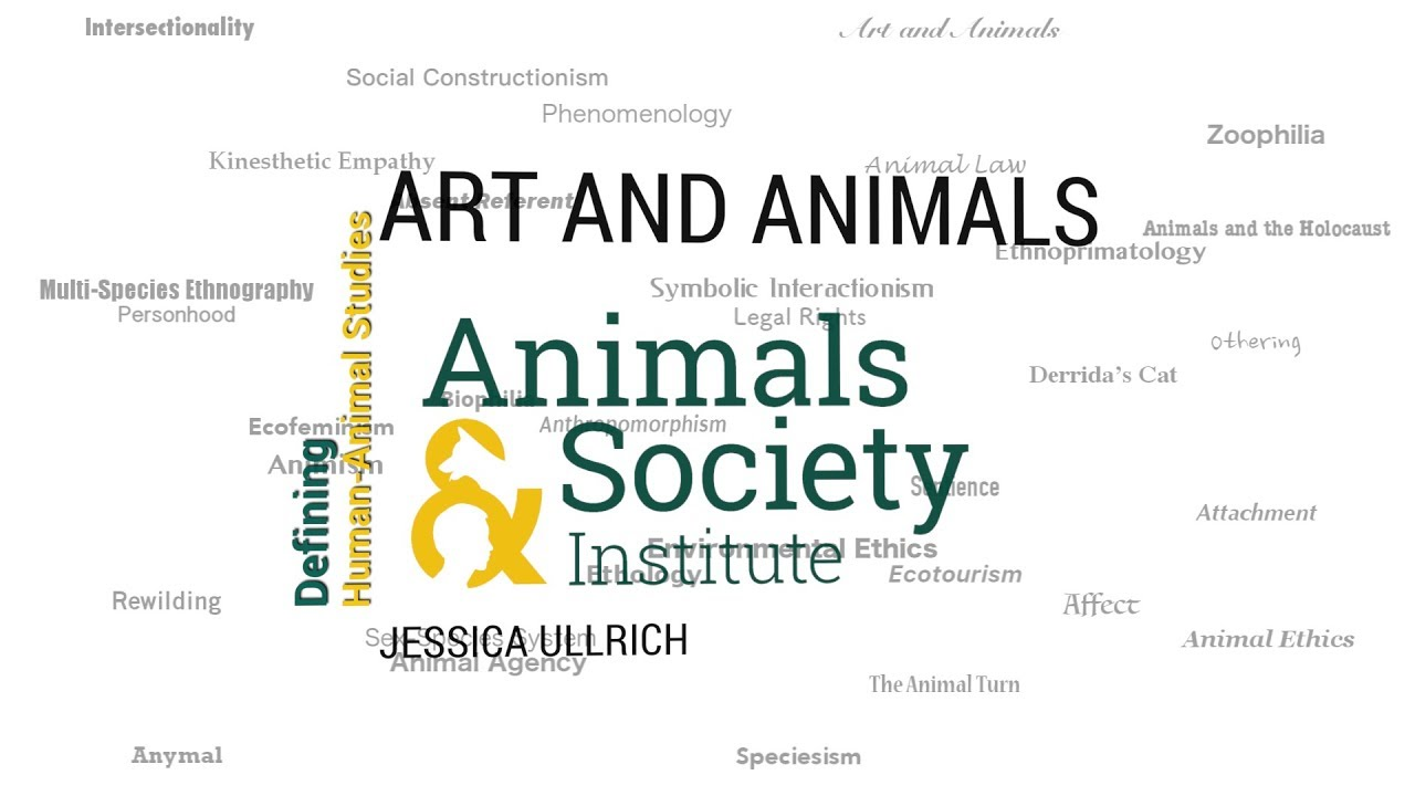 Defining Animals and Art with Jessica Ullrich - ASI's Defining Human-Animal Studies 11