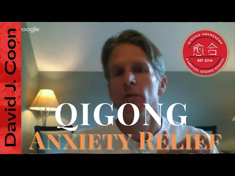 Qigong for Reducing Anxiety and Increasing Mental Clarity Short Routine