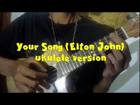 Your Song (Elton John) - Ukulele Version [fast tutorial]