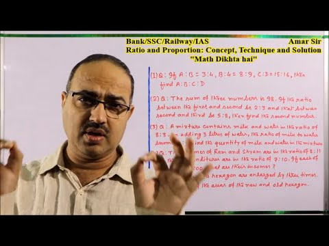 Ratio and Proportion: Concept, Technique and Solution:: By Amar Sir: Bank/SSC/Railway