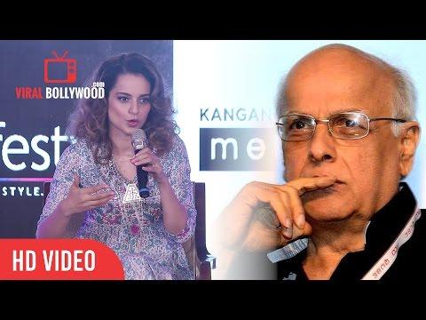 kangana Ranaut Reaction On Mahesh Bhatt