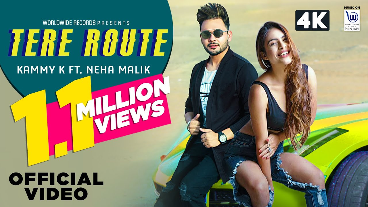 TERE ROUTE by Kammy K Ft. Neha Malik | Official Video | Exclusive Punjabi Song on NewSongsTV & Youtube