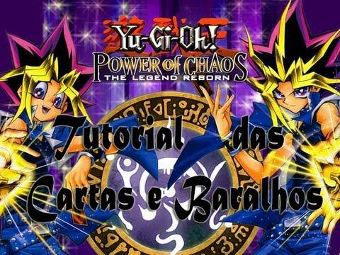 Tutorial Cartas e Baralho Yu-Gi-Oh! Power of Chaos LEGEND REBORN [BR]