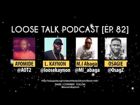 Osagie Alonge Says M.I. Abaga's Album Is Wack On #LooseTalkPodcast Episode 82 - Osagie, M.I Abaga - mp4-download