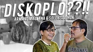 Gambar cover Armand Maulana & Soleh Solihun - Antara Disko, Koplo dan Jarum Neraka!! #KUMAHA