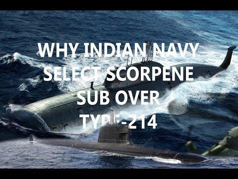 Why indian navy select scorpene submarine over type-214..........NEW 2018 (HINDI)