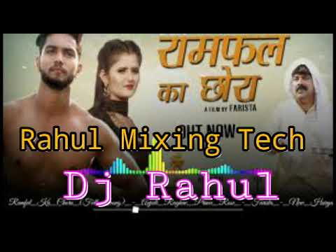 D J REMIX  Ramfal ka chora  Dj Rahul  by Rahul Mixing Tech SD 360p