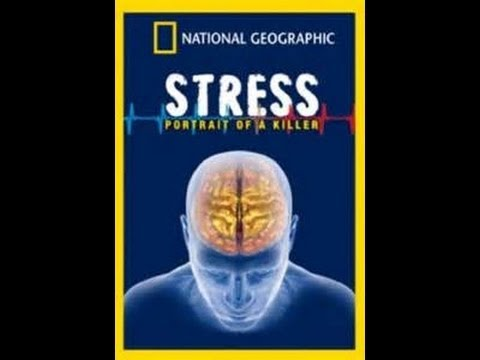 National Geographic: The Science of Stress