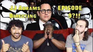 JJ Abrams Returning To Direct STAR WARS: EPISODE 9!!!