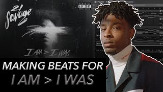 MAKING BEATS FOR 21 SAVAGES I AM, I WAS! 🔥👀 FL STUDIO BEAT TUTORIAL