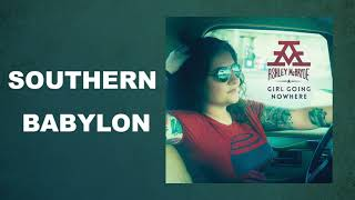 "Ashley McBryde - ""Southern Babylon"" (Audio Video)"