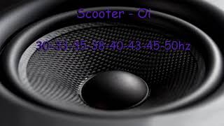 (30-50Hz) Scooter - Oi (Rebassed By Jukri)