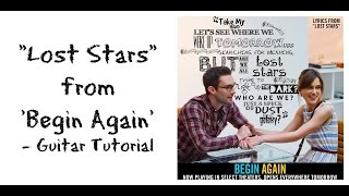 """Lost Stars"" By Adam Levine/Keira Knightley -  Guitar Tutorial"