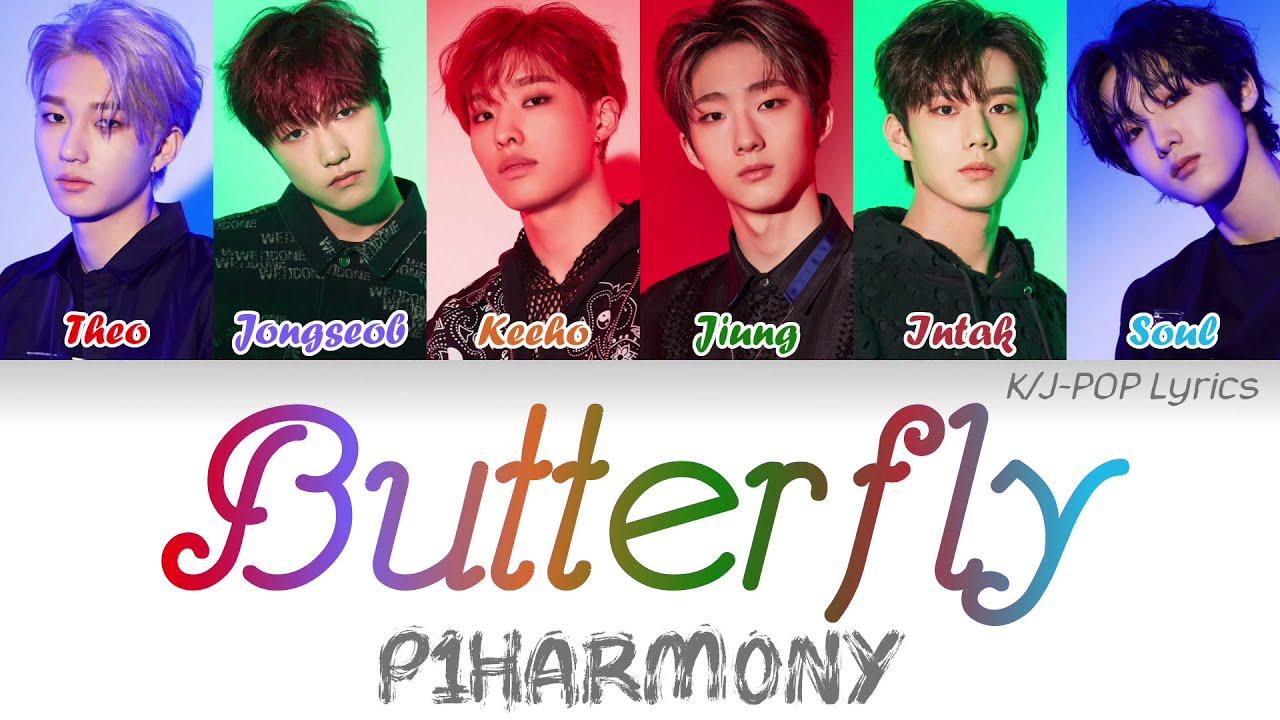P1Harmony (피원하모니) - Butterfly Colour Coded Lyrics (Han/Rom/Eng)