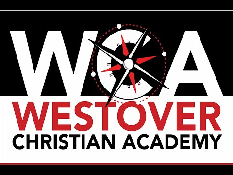 Westover Christian Academy - Discover the Difference