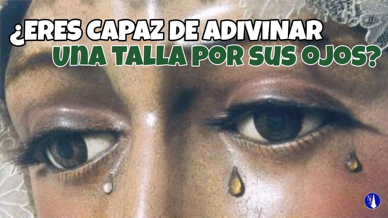 ADIVINANDO IMÁGENES por sus OJOS | ElNazareno Sevilla