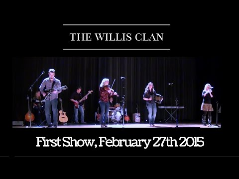The Willis Clan | In Concert | Dublin Ohio 2/27/15