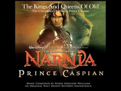 The Chronicles Of Narnia: Prince Caspian - The Kings And Queens Of Old