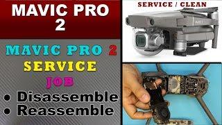 DJI Mavic Pro 2 Teardown - FULL Maintenance | Cleaning | Disassembly