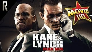 ► Kane & Lynch: Dead Men - The Game Movie [Cinematic HD - Cutscenes & Dialogue]