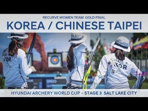 Korea v Chinese Taipei – Recurve Women Team Gold Final | Salt Lake City 2017