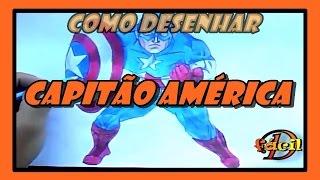 Como Desenhar Capitão América | How To Draw Captain America