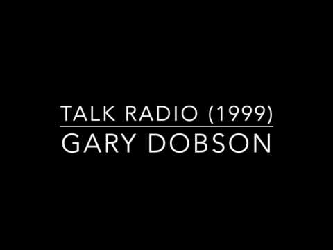 Gary Dobson Talk Radio Interview (1999)